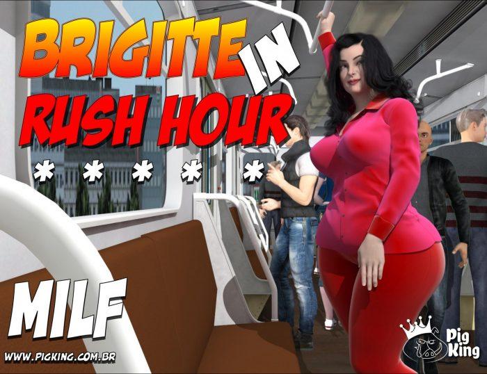 Pig King – Brigitte in Rush Hour